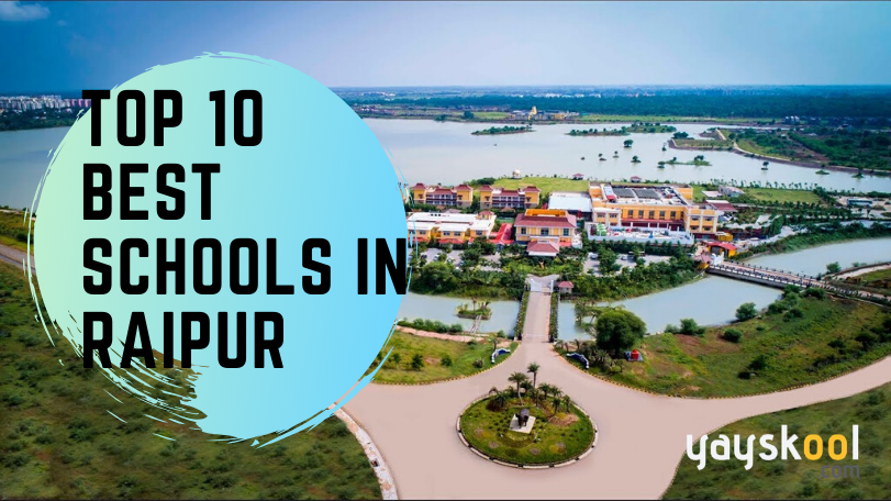 Top 10 Best Schools of Raipur, Chhattisgarh